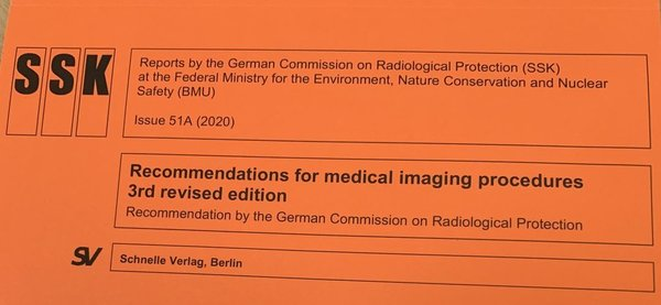 Heft 51a: Recommendations for medical imaging procedures